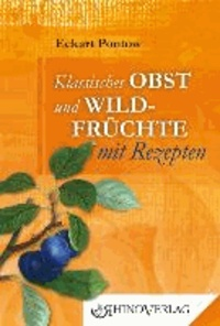 Klassisches Obst & Wildfrüchte mit Rezepten - Band 11.