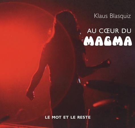 Klaus Blasquiz - Au coeur du Magma.