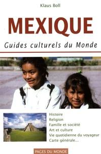 Klaus Boll - Mexique - Guides culturels du monde.