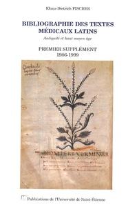 Klaus-Dietrich Fischer - Bibliographie des textes médicaux latins - Premier supplément 1986-1999.
