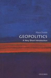 Klaus Dodds - Geopolitics - A Very Short Introduction.