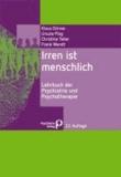 Klaus Dörner et Ursula Plog - Irren ist menschlich - Lehrbuch der Psychiatrie und Psychotherapie.