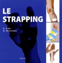Klaus Eder et Hauke Mommsen - Le strapping.