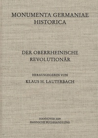 Klaus H. Lauterbach - Der Oberrheinische Revolutionär.