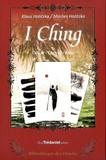 Klaus Holitzka et Marlies Holitzka - I Ching : oracle, conseil, aide - Avec 64 cartes illustrées.