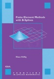 Klaus Hollig - Finite Element Methods with B-splines.