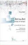 Klaus Huber - Von Zeit zu Zeit - De temps en temps.