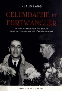 Celibidache et Fürtwängler - Le Philarmonique de Berlin dans la tourmente de laprès-guerre.pdf