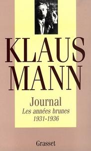 Klaus Mann - Journal, tome 1 - Les années brunes 1931-1936.