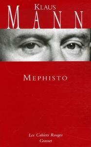 Klaus Mann - Mephisto.