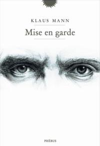 Klaus Mann - Mise en garde.