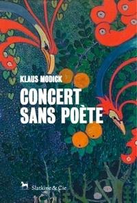 Klaus Modick - Concert sans poète.