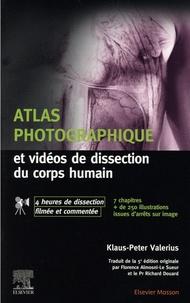 Klaus-Peter Valerius - Atlas photographique et vidéos de dissection du corps humain.
