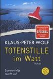 Klaus-Peter Wolf - Totenstille im Watt - Sommerfeldt taucht auf.