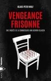 Klaus-Peter Wolf - Vengeance frisonne.