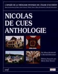 Klaus Reinhardt et Harald Schwaetzer - Nicolas de Cues - Anthologie.