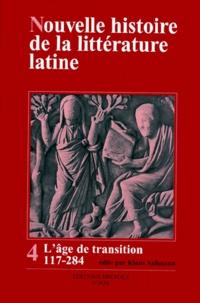 Checkpointfrance.fr Nouvelle histoire de la littérature latine - Volume 4, L'âge de transition 117-284 Image