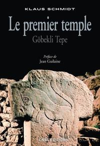 Klaus Schmidt - Le premier temple - Göbekli Tepe.