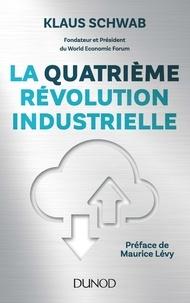 Klaus Schwab - La quatrième révolution industrielle.