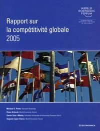 Klaus Schwab et Michael-E Porter - Rapport sur la compétitivité globale 2005.