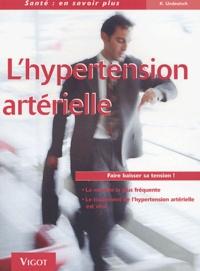 Klaus Undeutsch - L'hypertension artérielle.