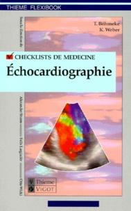 Klaus Weber et Thomas Böhmeke - Checklist échocardiographie.