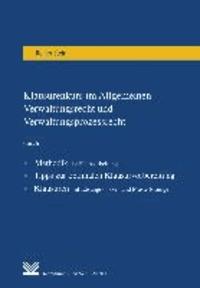 Klausurenkurs im Allgemeinen Verwaltungsrecht und Verwaltungsprozessrecht - Methodik der Fallbearbeitung. Tipps zur optimalen Klausurvorbereitung. Klausuren mit Lösungsskizzen und Musterlösungen.