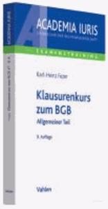 Klausurenkurs zum BGB - Allgemeiner Teil.
