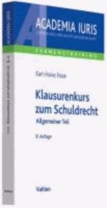Klausurenkurs zum Schuldrecht - Allgemeiner Teil.