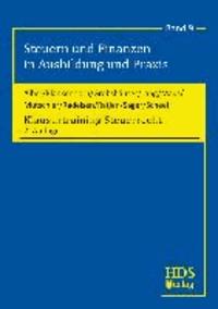 Klausurtraining Steuerrecht - Steuern und Finanzen in Ausbildung und Praxis.