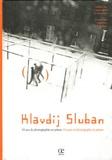 Klavdij Sluban - 10 Ans de photographie en prison - Edition bilingue français-anglais. 1 DVD