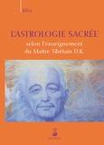 Kléa - L'astrologie sacrée selon l'enseignement du Maître Tibétain D.K..