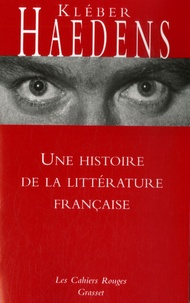 Kléber Haedens - Une histoire de la littérature française.
