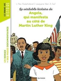Klein christiane Lavaquerie et Laurence Paix-Rusterholtz - La véritable histoire d'Angela, qui manifesta au côté de Martin Luther King.
