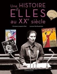 Klein christiane Lavaquerie et Laurence Paix-Rusterholtz - Une Histoire d'Elles au XXe siècle.