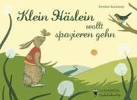 Klein Häslein wollt spazieren gehn.