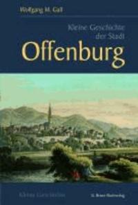 Kleine Geschichte der Stadt Offenburg.