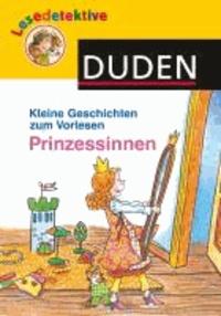 Kleine Geschichten zum Vorlesen - Prinzessinnen.