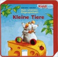 Kleine Tiere - Mein schönstes Fingerspielbuch.
