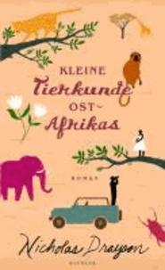 Kleine Tierkunde Ostafrikas.