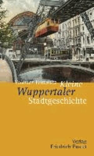 Kleine Wuppertaler Stadtgeschichte.