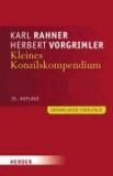 Kleines Konzilskompendium - Sämtliche Texte des Zweiten Vatikanischen Konzils. Allgemeine Einleitung - 16 spezielle Einführungen - ausführliches Sachregister.