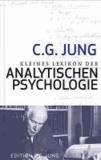 Kleines Lexikon der Analystischen Psychologie - Definitionen. Mit einem Vorwort von Verena Kast.