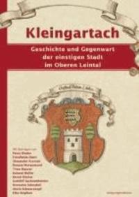 Kleingartach - Geschichte und Gegenwart der einstigen Stadt im Oberen Leintal.