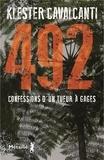 Klester Cavalcanti - 492 - Confessions d'un tueur à gages.