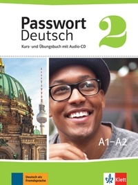 Passwort Deutsch 2 - A1/A2- Kurs- und Ubungsbuch mit Audio-CD -  Klett Sprachen | Showmesound.org