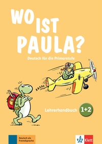 Wo ist Paula? Deutsch für die Primarstufe - Lehrerhandbuch.pdf