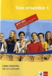 Klett Sprachtrainer. Französisch Band 1. Tous ensemble. Cahier inkl. CD-ROM für Windows 98SE/ME/XP/2000. Teilversion - Passend zu Klett Schulbüchern.
