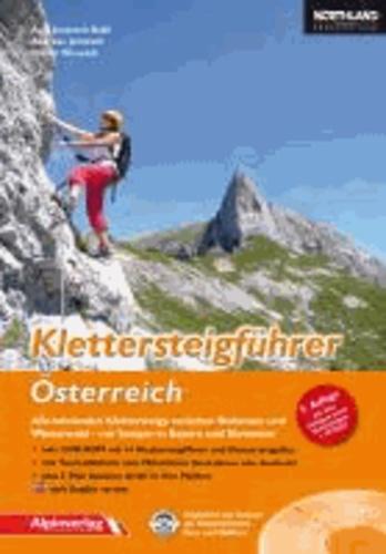 Klettersteigführer Österreich - Alle lohnenden Klettersteige zwischen Bodensee und Wienerwald – mit Steigen in Bayern und Slowenien + DVD-ROM.