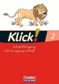 Klick!. Erstlesen. Schreiblehrgang 2 in Schulausgangsschrift. Östliche Bundesländer und Berlin.